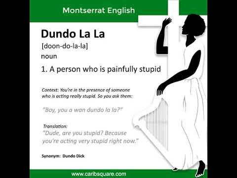Montserrat English: Dundo La La