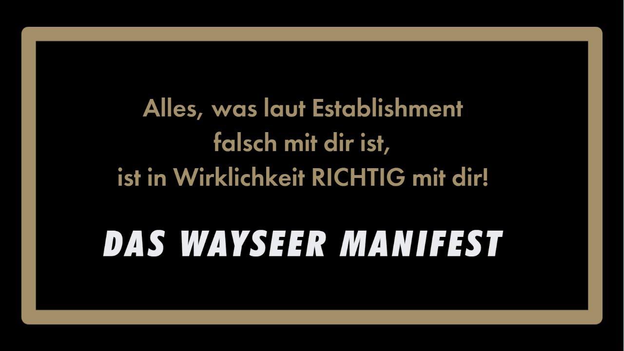 Das WAYSEER MANIFEST [Deutsche Übersetzung]