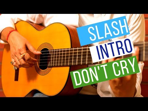 Easy Slash guitar intro for Beginners – Don't Cry intro lesson