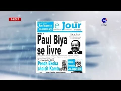 La revue des grandes unes sur EquinoxeTv - BILAN : Paul BIYA se LIVRE