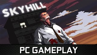 SKYHILL | Gameplay PC