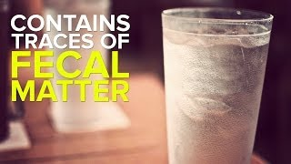 Disturbing Facts About What You're Drinking