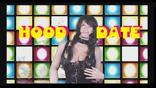 Hood Date Game Show - Good Hood