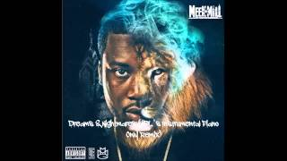 Meek Mill - Dreams & Nightmares (Instrumental Piano Only Remix)