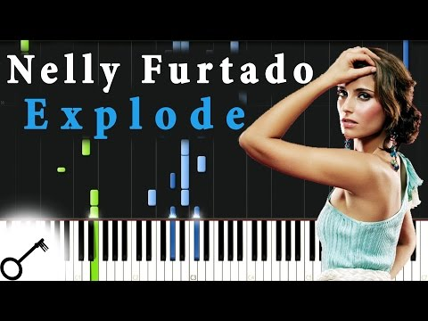 Nelly Furtado - Explode [Piano Tutorial] Synthesia | passkeypiano