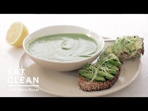 Broccoli, Spinach Soup with Avocado Toasts - Eat Clean with Shira ...