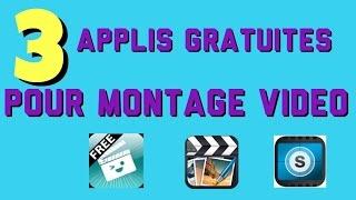 3 applis de montage vidéo gratuit sur ios