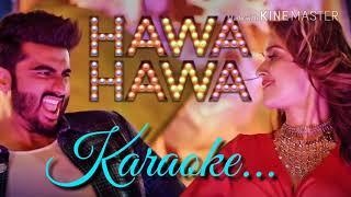 Hawa Hawa (Boyfriend Bana Le) Karaoke With Lyrics | Mika Singh | Prakriti Kakar | Mubarakan