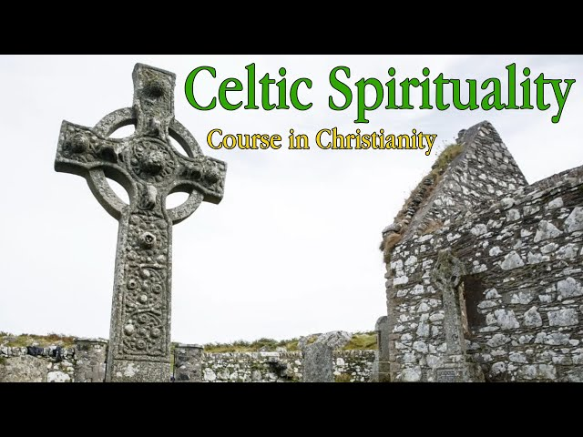 Course in Christianity - Celtic Spirituality