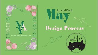 Journal Book May // Design Process // Yes