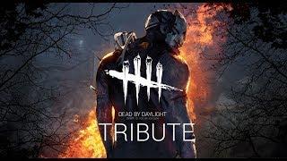 Dead by Daylight - Tribute
