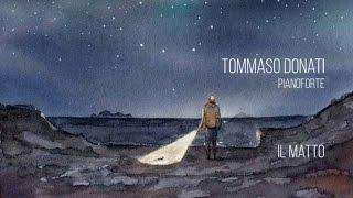 Tommaso Donati - Il Matto