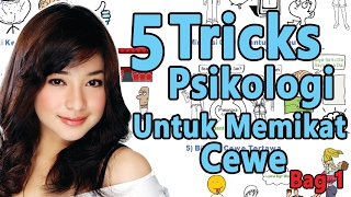 Video 5 Tricks Psikologi Supaya Cewe Suka Kamu – Cara Mendapatkan Pacar! Bag 1 download MP3, 3GP, MP4, WEBM, AVI, FLV Oktober 2018