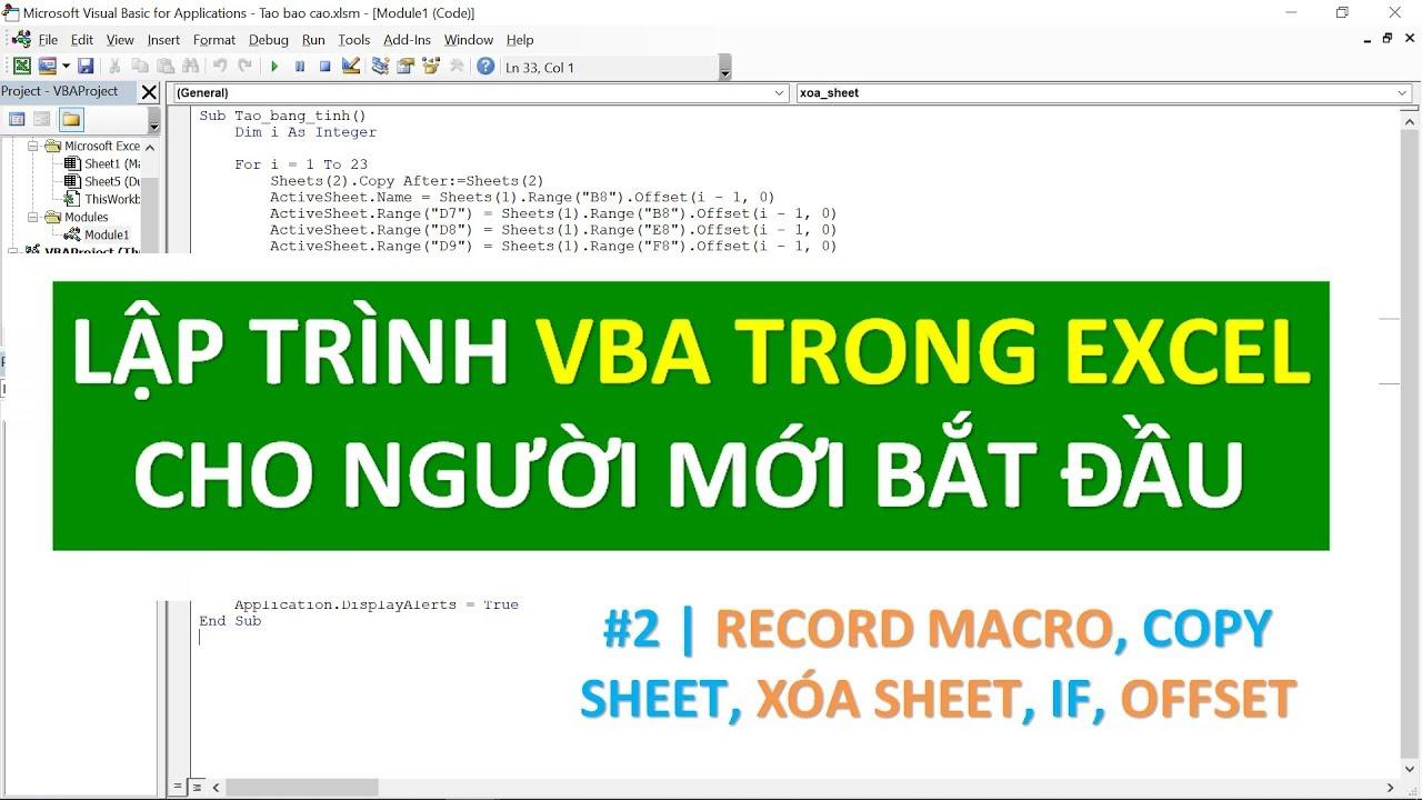 Lập trình VBA trong Excel cho người mới bắt đầu | #02 Record Macro, Copy, Delete Sheet, IF