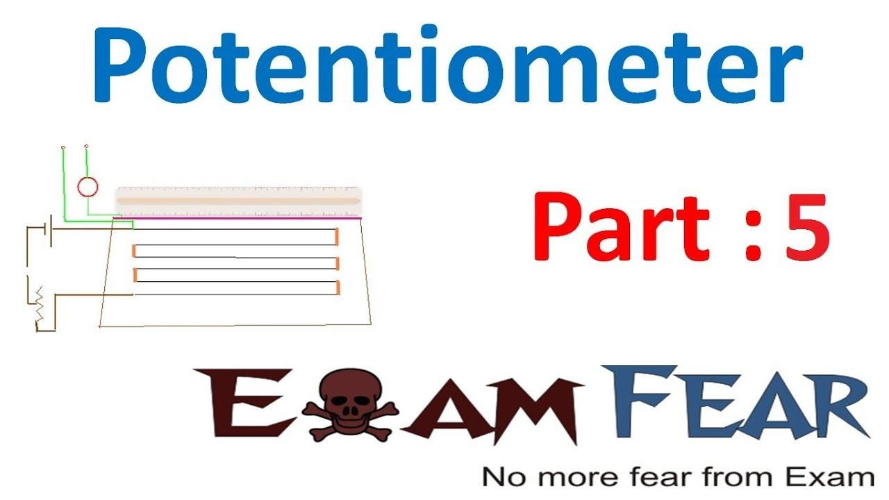 Potentiometer physics class 12 part 5 - YouTube