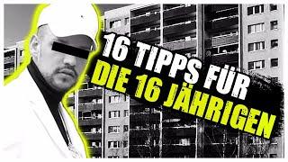 16 TIPPS FÜR DIE 16-JÄHRIGEN