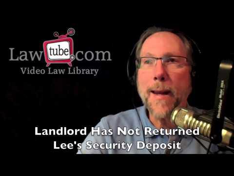 Landlord did not return tenant's security deposit