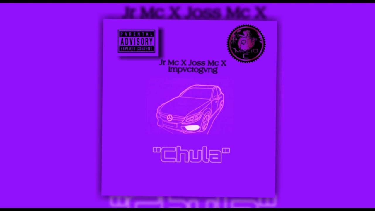"""Chula"" JR MC X JOSS MC (Audio Oficial ) Impvctogvng Prod . Reggaeton Mexicano 2020"