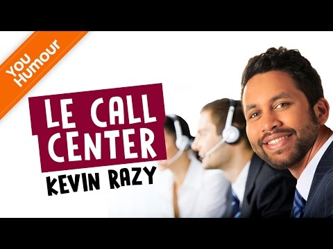KEVIN RAZY - Le call center