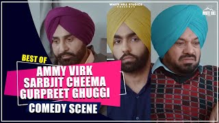 Ammy Virk | Gurpreet Ghuggi | Muklawa | Best Punjabi Comedy | Punjabi Comedy Movies | Funny Scenes