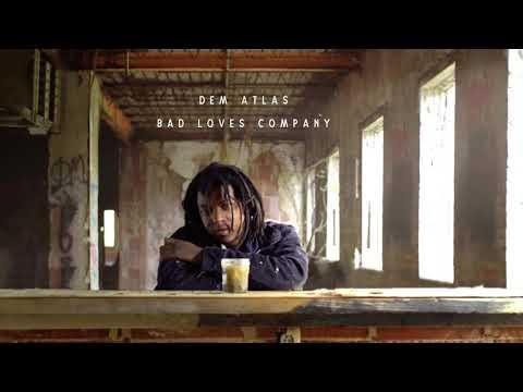 deM atlaS - Bad Loves Company (Official Audio)