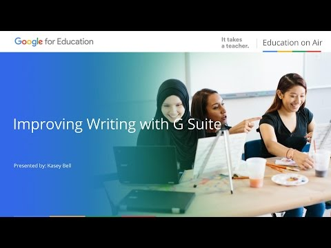 Edu On Air: Improving Writing and Research with G Suite