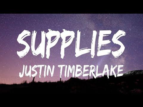 Justin Timberlake - Supplies ( Lyrics / Lyrics Video )
