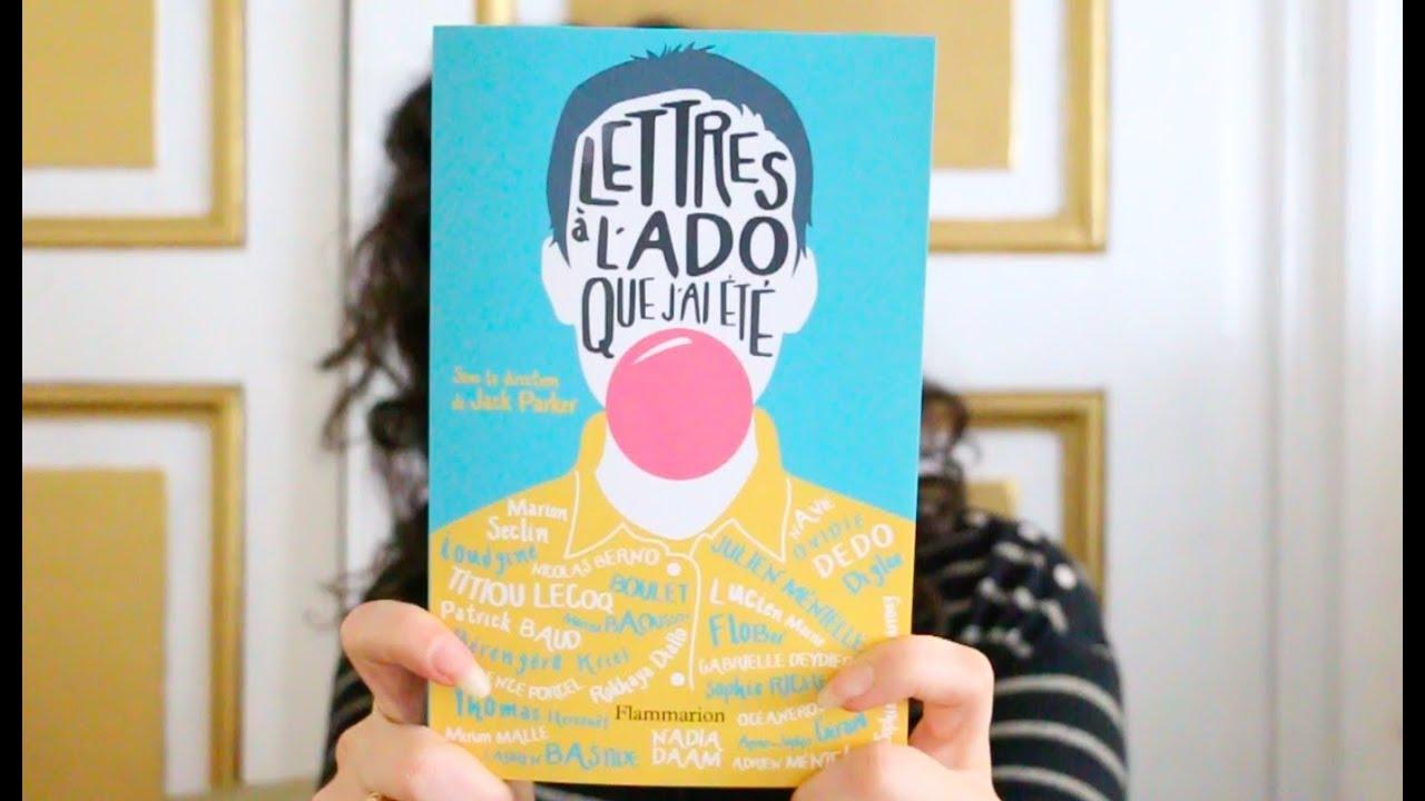 Livre Lettres A L Ado Que J Ai Ete Collectif