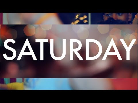 """Saturday"" Official Music Video"