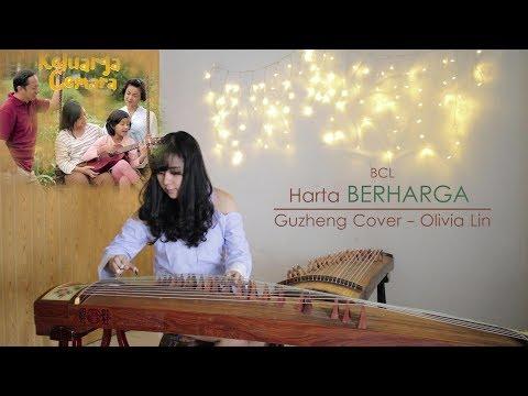 (BCL) Harta Berharga - Soundtrack Keluarga Cemara - Olivia Lin Guzheng Cover