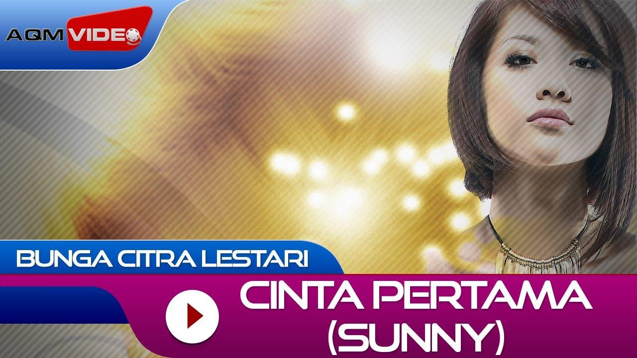 Download Bunga Citra Lestari - Cinta Pertama (Sunny) | Official Video