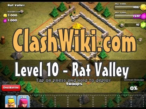 Clash Of Clans Level 10 - Rat Valley