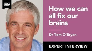 Dr Tom O'Bryan - You Can Fix Your Brain