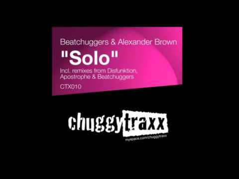 Beatchuggers & Alexander Brown - Solo (Original Mix)(HQ) New
