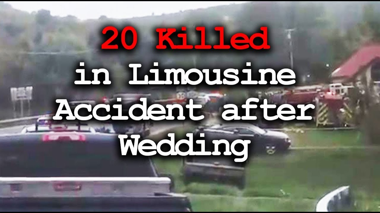 20 Dead In Limousine Accident After A Wedding Youtube