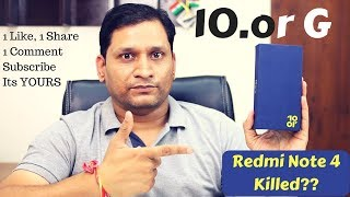 10.or G Unboxing | Finally Someone Killed Redmi Note 4 | 1 Like Surprise
