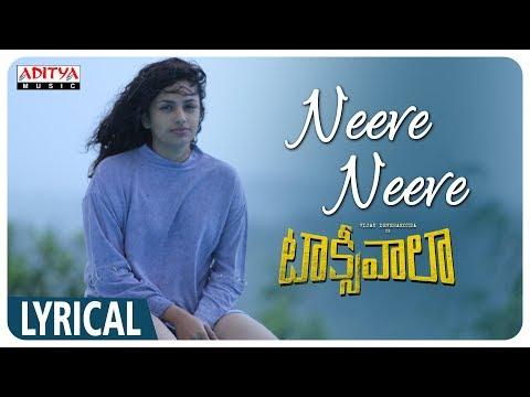 Neeve Neeve Lyrical    Taxiwaala Songs    Vijay Deverakonda, Priyanka Jawalkar    Shreya Ghosal