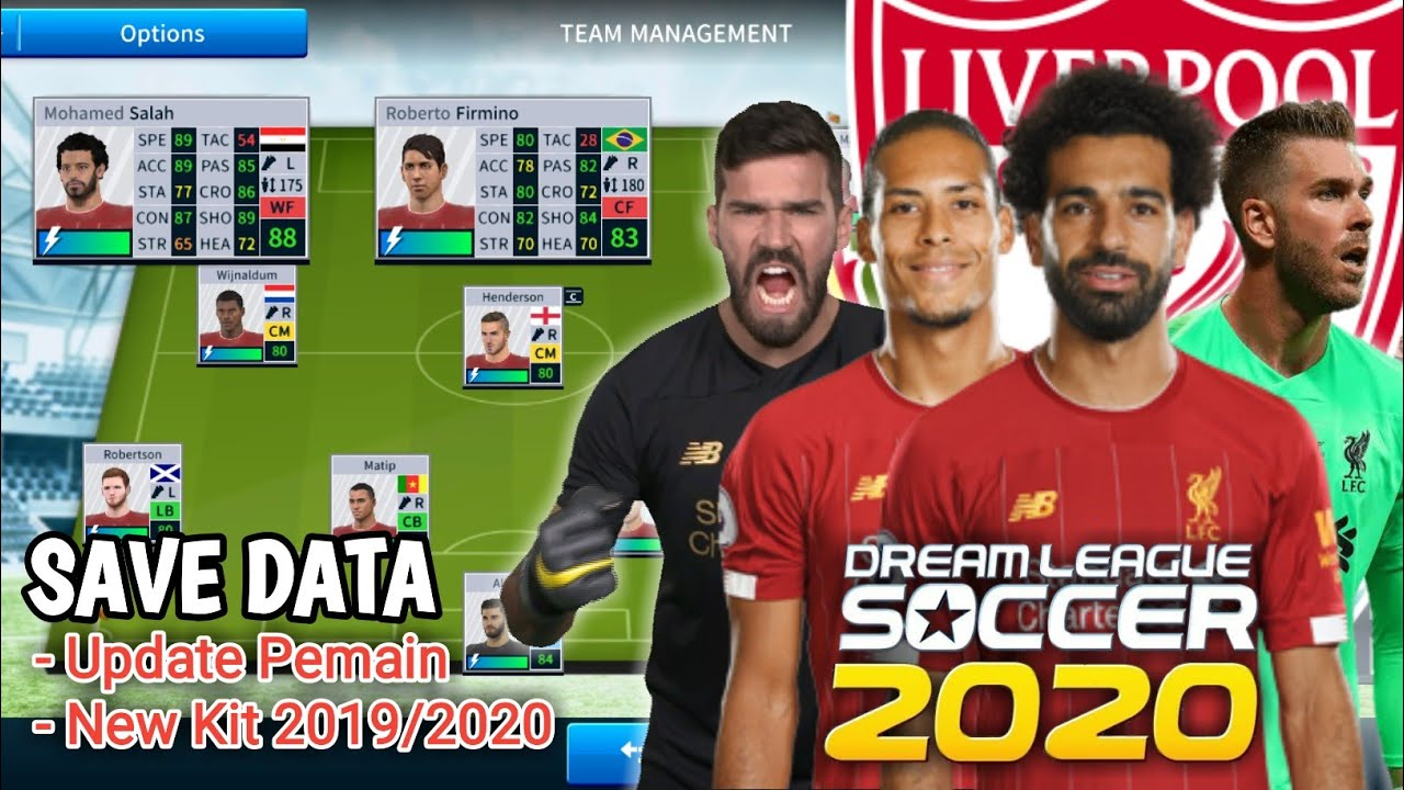 Save Data Liverpool FC Team Dream League Soccer 2019 2020