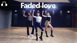 Tinashe - Faded Love(Feat.Future) / dsomeb Choreography & Dance