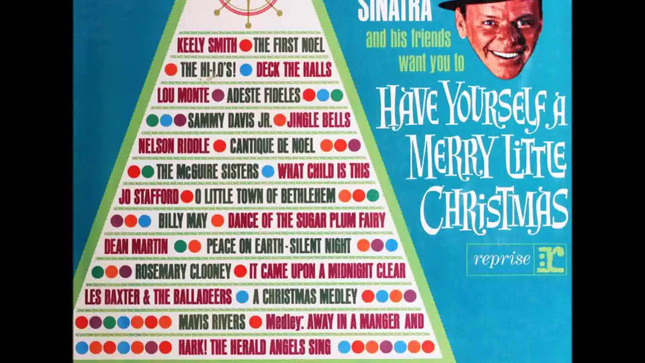 Frank Sinatra Have Yourself A Merry Little Christmas.Frank Sinatra Have Yourself A Merry Little Christmas 1963