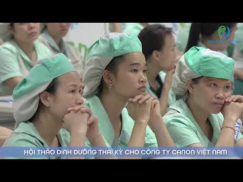 CHIA SẺ CỰC HAY VỀ DINH DƯỠNG THAI KỲ || CANON VIỆT NAM || BỆNH VIỆN ĐA KHOA PHƯƠNG ĐÔNG