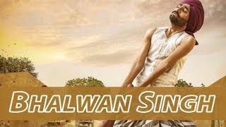 First Intro of Ranjit Bawa's Bhalwan Singh
