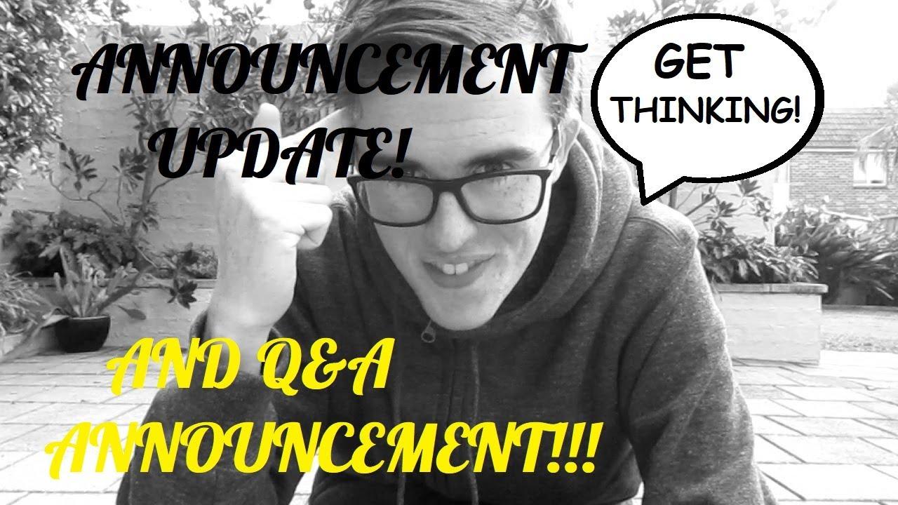 Announcement Updates + Q&A Entry!