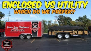 Enclosed Trailer Vs Utility Trailer - Which Makes More Sense For Lawn Care