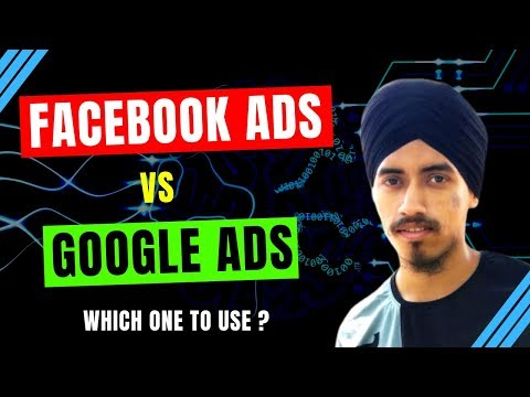 Facebook Ads vs Google Ads 2019 | Which is The Best ?