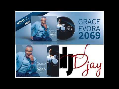 Grace Evora 2069 Album Mix By DJ Djay