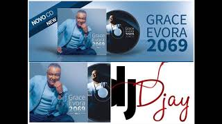 Grace Evora 2069 Album Mix By DJ Djay
