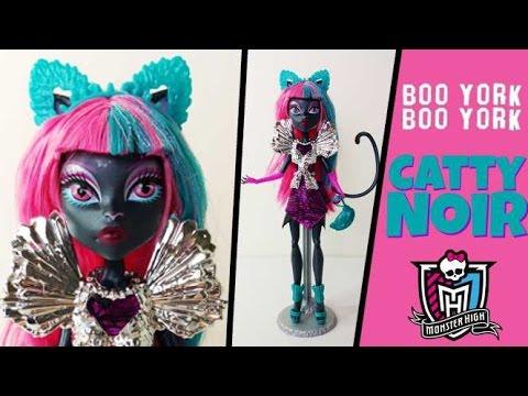 catty noir boo york monster high - youtube