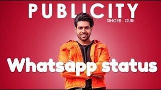 GURI - PUBLICITY (Full Song) Dj Flow | Satti Dhillon | //whatsapp status// | Geet MP3