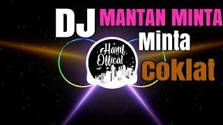 Download Mp3 Dj Spesial Valentine!!! Mantan Minta Coklat.    By: Rahman Latedu& Febri Han